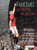 Football - Le mental en action