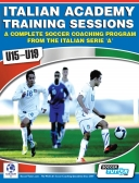 Italian Academy Training Sessions Book for U15-19